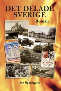 Det delade Sverige - Jan Warnqvist pdf epub