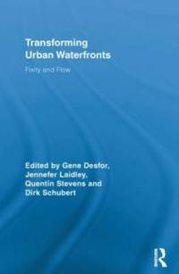 Transforming Urban Waterfronts