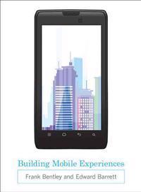 Building Mobile Experiences