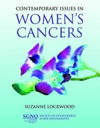 Contemporary Issues in Women's Cancers