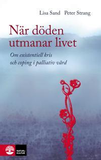 När döden utmanar livet - Lisa Sand, Peter Strang | Laserbodysculptingpittsburgh.com
