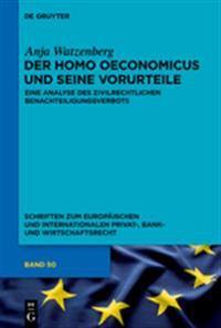 Der Homo Oeconomicus Und Seine Vorurteile