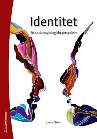 Identitet - Ett socialpsykologiskt perspektiv - Jonas Stier pdf epub