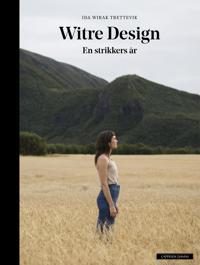 Witre design; en strikkers år