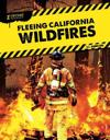 Xtreme Rescues: Fleeing California Wildfires