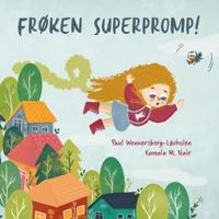Frøken Superpromp!: Norwegian edition - Paul Wennersberg-Lovholen   Ridgeroadrun.org