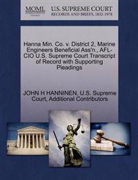 Hanna Min. Co. V. District 2, Marine Engineers Beneficial Ass'n., AFL-CIO U.S. Supreme Court Transcript of Record with Supporting Pleadings