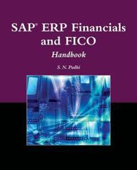 SAP ERP Financials and FICO Handbook