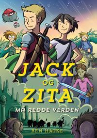 Jack og Zita må redde verden - Ben Hatke | Inprintwriters.org