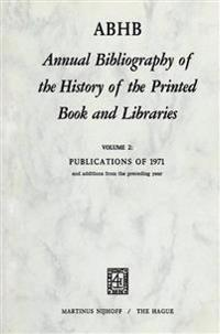 Annual Bibliography of the History of the Printed Book and Libraries