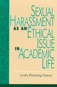 Sexual Harassment As an Ethical Issue in Academic Life