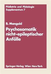 Psychosomatik Nicht-Epileptischer Anf lle