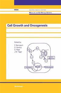 Cell Growth and Oncogenesis
