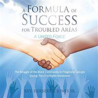 A Formula of Success for Troubled Areas