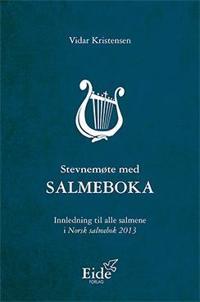 Stevnemøte med salmeboka - Vidar Kristensen pdf epub