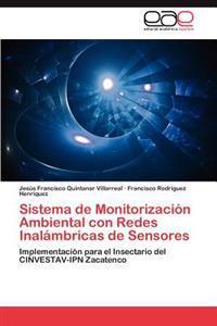 Sistema de Monitorizacion Ambiental Con Redes Inalambricas de Sensores