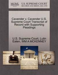 Cavender V. Cavender U.S. Supreme Court Transcript of Record with Supporting Pleadings
