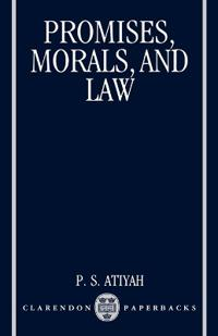 Promises, Morals, and Law