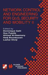 Network Control and Engineering for Qos, Security, and Mobility II