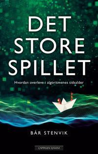 Det store spillet - Bår Stenvik | Inprintwriters.org