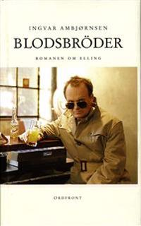 Blodsbröder : romanen om Elling
