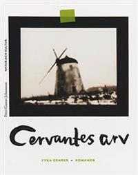 Fyra genrer Cervantes arv/Romanen och romanförfattarna