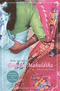 Dagar i Mahuldiha : berättelser och reportage från östra Indien