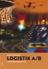 Logistik A/B Lärarhandledning med Lösningar inkl cd