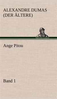 Ange Pitou, Band 1