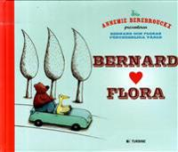 Bernard och Flora