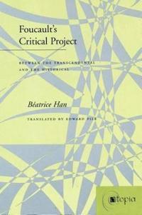 Foucault's Critical Project