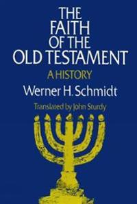 The Faith of the Old Testament