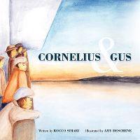 Cornelius & Gus