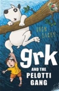 Grk and the pelotti gang