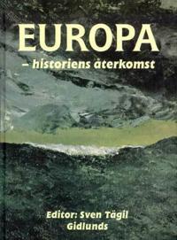 Europa : Historiens Återkomst