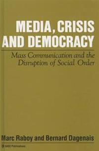 Media, Crisis and Democracy