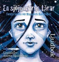 En sjöjungfrus tårar : femte boken om Maya och Havsfolket