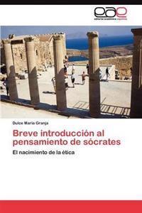 Breve Introduccion Al Pensamiento de Socrates