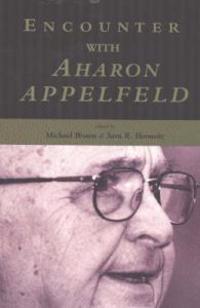 Encounter with Aharon Appelfeld