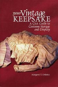 Your Vintage Keepsake: A Csa Guide to Costume Storage and Display