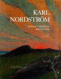 Karl Nordström : konstnärernas konstnär