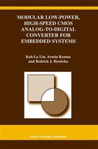 Modular Low-power, High-speed Cmos Analog-to-digital Converter for Embedded Systems