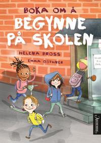 Boka om å begynne på skolen - Helena Bross   Inprintwriters.org