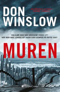 Muren - Don Winslow | Ridgeroadrun.org