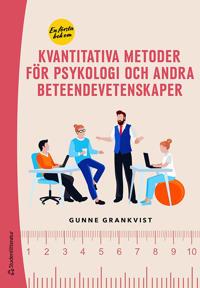 En första bok om kvantitativa metoder - för psykologi och andra beteendevetenskaper