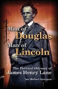 Man of Douglas, Man of Lincoln