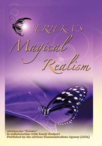 Erieka's Magical Realism