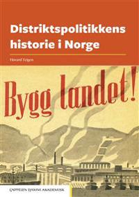 Distriktspolitikkens historie i Norge - Håvard Teigen | Ridgeroadrun.org
