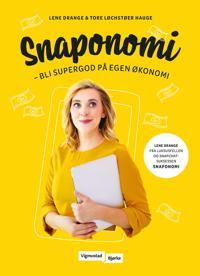 Snaponomi; bli supergod på egen økonomi - Lene Drange, Tore Løchstøer Hauge | Ridgeroadrun.org