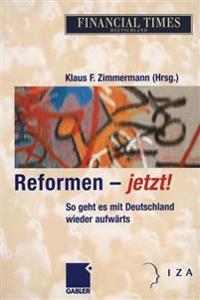 Reformen - Jetzt!